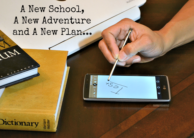 A New School, A New Adventure and A New Plan…