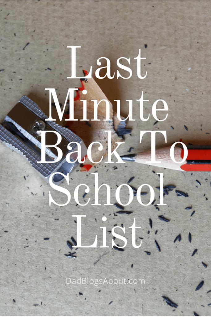 Last Minute Back To School List