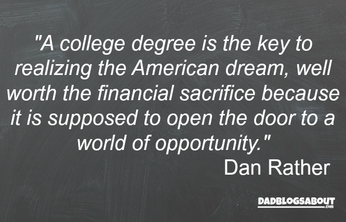 Quote By Dan Rather About College, More at DadBlogsAbout.com